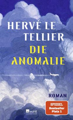 Die Anomalie von Le Tellier,  Hervé, Ritte,  Juergen, Ritte,  Romy