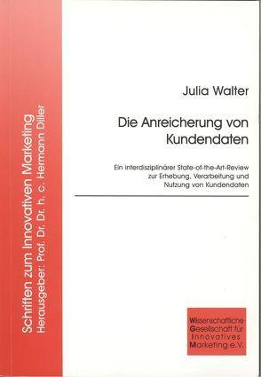 Die Anreicherung von Kundendaten von Walter,  Julia