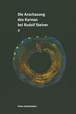 Die Anschauung des Karmas bei Rudolf Steiner von Buermann,  Uwe, Leber,  Stefan