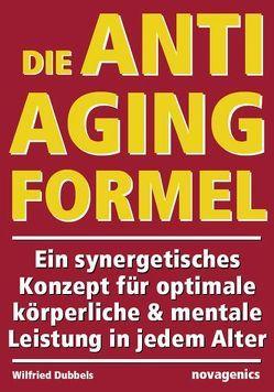Die Anti-Aging Formel von Dubbels,  Wilfried
