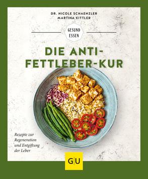 Die Anti-Fettleber-Kur von Kittler,  Martina, Schaenzler,  Nicole