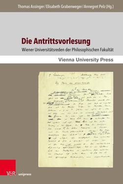 Die Antrittsvorlesung von Assinger,  Thomas, Grabenweger,  Elisabeth, Pelz,  Annegret