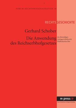 Die Anwendung des Reichserbhofgesetzes von Schober, Gerhard