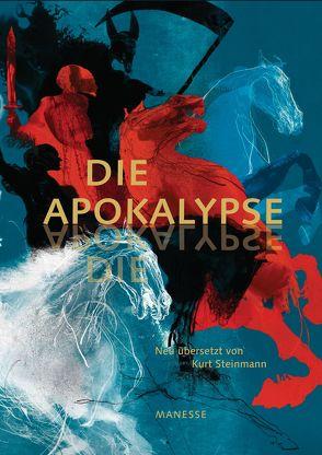 Die Apokalypse von Egnéus,  Daniel, Kaube,  Jürgen, Manesse Verlag, Steinmann,  Kurt