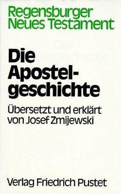 Die Apostelgeschichte von Zmijewski,  Josef