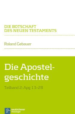 Die Apostelgeschichte von Gebauer,  Roland, Klaiber,  Walter