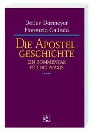 Die Apostelgeschichte von Dormeyer,  Detlef, Galindo,  Florenzio