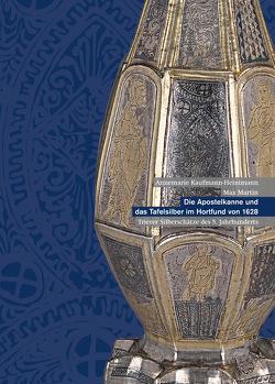 Die Apostelkanne und das Tafelsilber im Hortfund von 1628 – Trierer Silberschätze des 5. Jahrhunderts von Kaufmann-Heinimann,  Annemarie, Martin,  Max