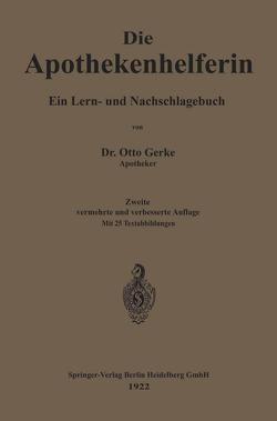 Die Apothekenhelferin von Gerke,  Otto
