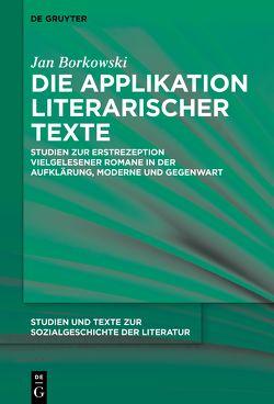 Die Applikation literarischer Texte von Borkowski,  Jan