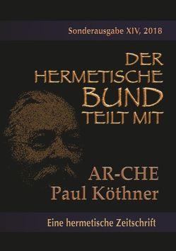 Die AR-CHE von Köthner,  Paul
