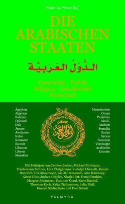 Die arabischen Staaten von Steinbach,  Udo, Weiss,  Walter M.