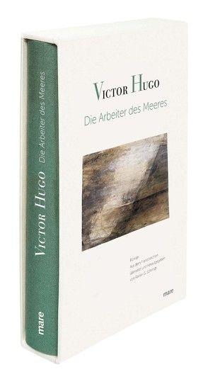 Die Arbeiter des Meeres von Hugo,  Victor, Schmidt,  Rainer G