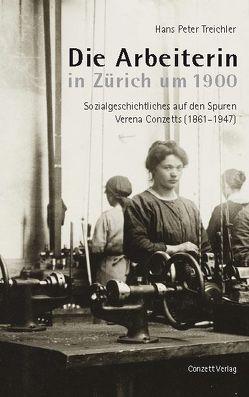 Die Arbeiterin in Zürich um 1900 von Treichler,  Hans Peter