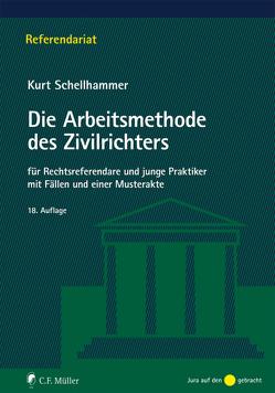 Die Arbeitsmethode des Zivilrichters von Schellhammer,  Kurt