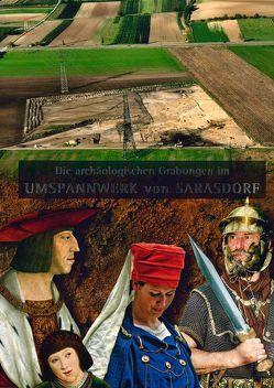 Die archäologischen Grabungen im Umspannwerk von Sarasdorf von Bläsi,  Walter, Frank,  Christa, Sauer,  Franz