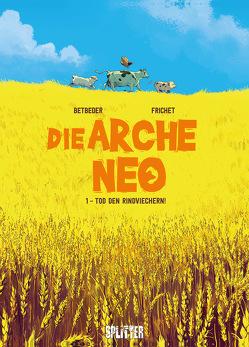 Die Arche Neo. Band 1 von Betbeder,  Stéphane, Frichet,  Paul
