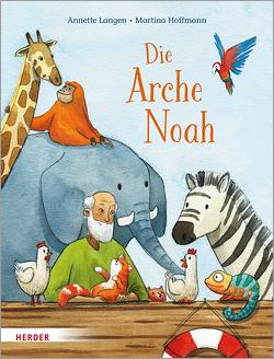 Die Arche Noah von Hoffmann,  Martina, Langen,  Annette