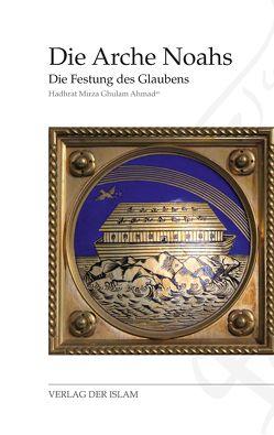 Die Arche Noahs von Ahmad,  Hadhrat Mirza Ghulam