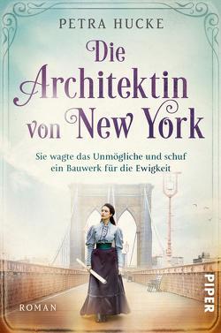 Die Architektin von New York von Hucke,  Petra