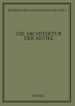 Die Architektur der Antike von Grassnick,  Martin