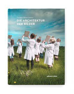 Die Architektur der Bilder von Meyer-Landrut,  Christian, von Renner,  Ivo
