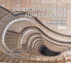 Die Architektur der Fünfzigerjahre von Bluhm,  Detlef