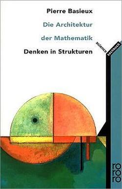 Die Architektur der Mathematik von Basieux,  Pierre