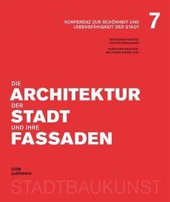 Die Architektur der Stadt und ihre Fassaden von Mäckler,  Christoph, Sonne,  Wolfgang