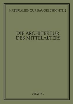 Die Architektur des Mittelalters von Grassnick,  Martin