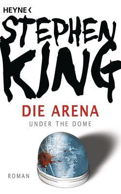 Die Arena von Bergner,  Wulf, King,  Stephen