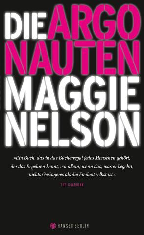 Die Argonauten von Nelson,  Maggie, Wilm,  Jan