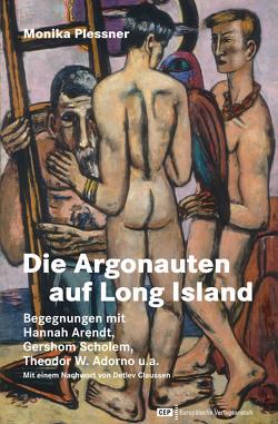 Die Argonauten auf Long Island von Claussen,  Detlev, Plessner,  Monika