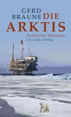 Die Arktis von Braune,  Gerd