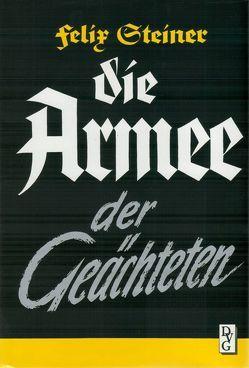 Die Armee der Geächteten von Steiner,  Felix