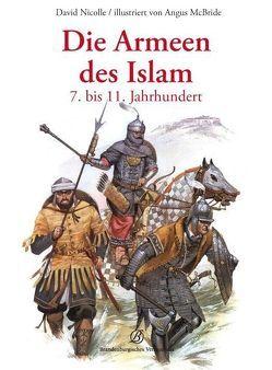 Die Armeen des Islam von Nicolle,  David