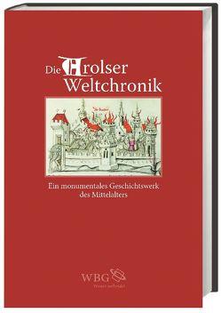 Die Arolser Weltchronik von Bentzinger,  Rudolf, Brinker-v.d.Heyde,  Claudia, Gärtner,  Kurt, Päsler,  Ralf G, Sitt,  Martina, Wolf,  Jürgen