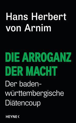 Die Arroganz der Macht von Arnim,  Hans Herbert von