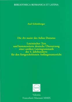 Die Ars maior des Aelius Donatus von Schönberger,  Axel