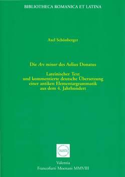 Die Ars minor des Aelius Donatus von Schönberger,  Axel