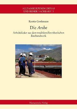 """Die """"Arshe"""" von Grothmann,  Kerstin"""