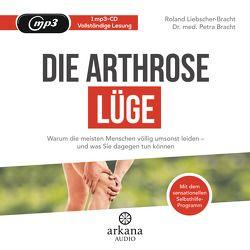Die Arthrose-Lüge von Bracht,  Petra, Liebscher-Bracht,  Roland, Pessler,  Olaf