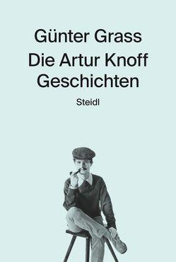 Die Artur Knoff Geschichten von Grass,  Günter