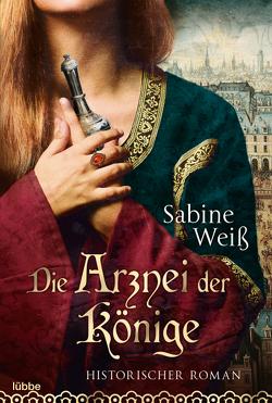 Die Arznei der Könige von Weiß,  Sabine