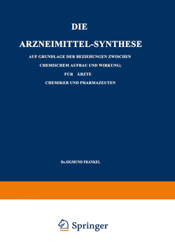 Die Arzneimittel-Synthese von Fränkel,  Sigmund