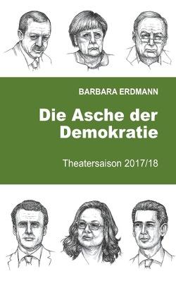 Die Asche der Demokratie von Erdmann,  Barbara