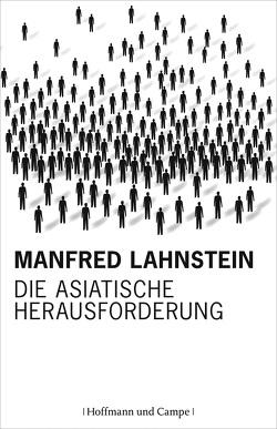 Die asiatische Herausforderung von Lahnstein,  Manfred