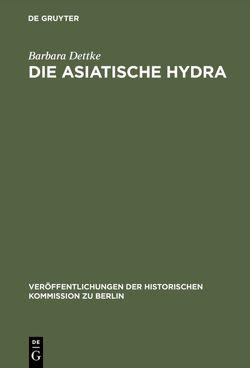 Die asiatische Hydra von Dettke,  Barbara
