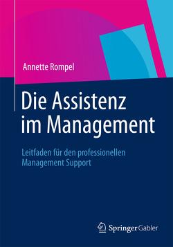 Die Assistenz im Management von Rompel,  Annette