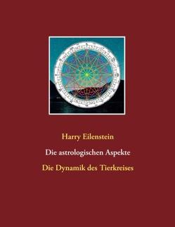 Die astrologischen Aspekte von Eilenstein,  Harry
